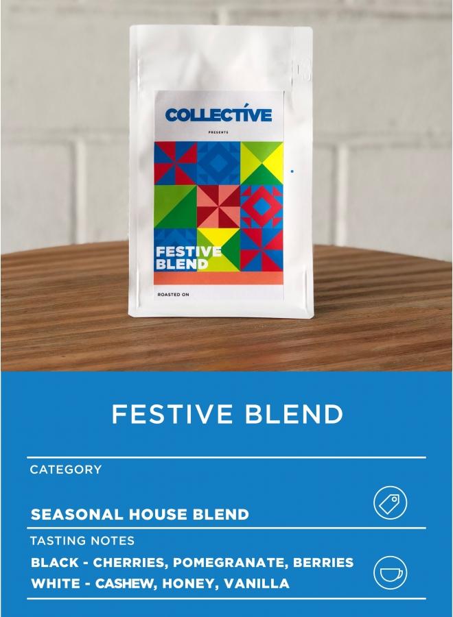 Festive Series (Seasonal House Blend)