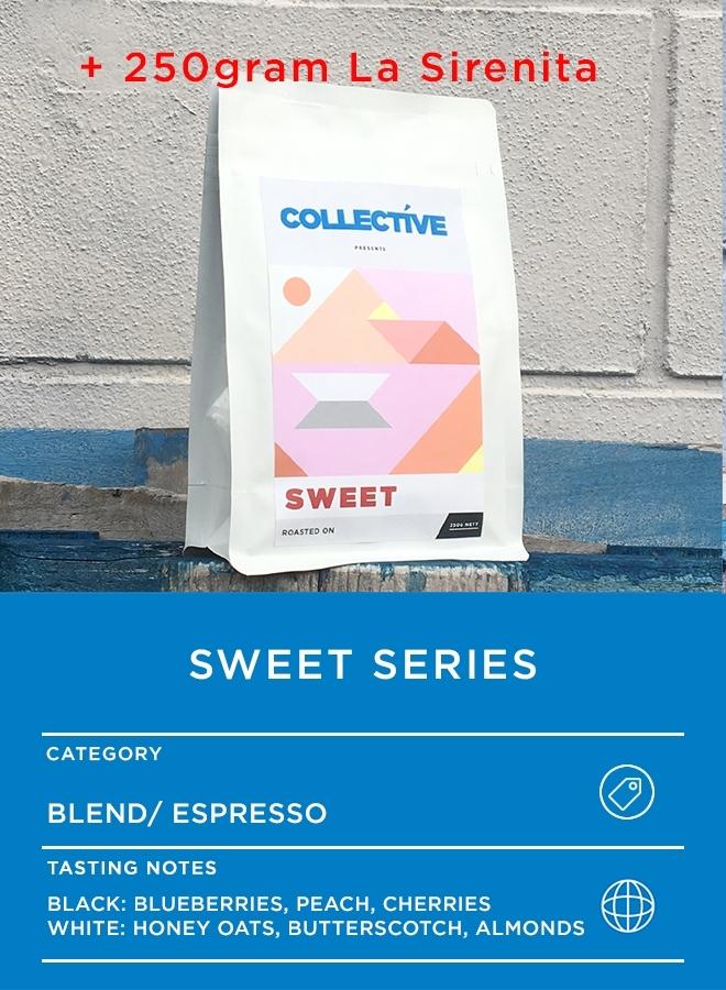 250gram Sweet Series + 250g La Serenita